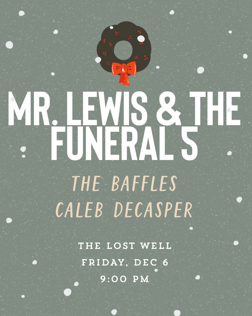 Mr Lewis @ The Lost Well